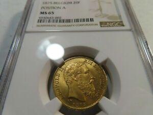 BELGIUM , GOLD 20 FRANCS 1875 POSITION A -  NGC MS 65 , RARE