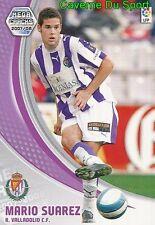 317 MARIO SUAREZ ESPANA REAL VALLADOLID CHINA TARJETA CARD MGK LIGA 2008 PANINI