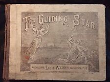 THE Guiding Star Music Book  Lee & Walker Rev. D. C. John Philadelphia 1879