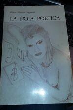 La noia poetica-waira mazzoni lupparelli-Foligno 1983