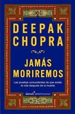 Jamás moriremos (Life After Death: The Burden of Proof) (Spanish Editi-ExLibrary