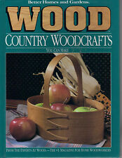 Better Homes and Gardens Wood - Country Woodcrafts You Can Make Patterns