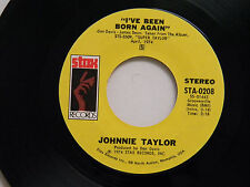Johnnie Taylor 45 I'VE BEEN BORN AGAIN / AT NIGHT TIME ~ Stax M- soul