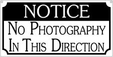 Photography sign- 6x12 Aluminum Novelty Tv Film Movie sign
