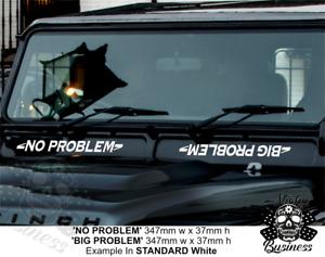 Landrover stickers NO PROBLEM BIG PROBLEM Jeep Trophy 4x4 off road 33 COLOURS!