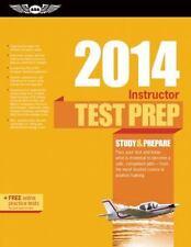 Instructor Test Prep 2014: Study & Prepare For the Ground, Flight, Military Com