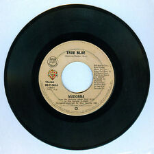 Philippines MADONNA True Blue 45 rpm Record