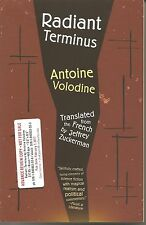 Radiant Terminus by Antoine Volodine Advance Review Copy Softcover Book