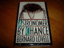 BERNARD LOVELL-ASTRONOMER BY CHANCE-SIGNED-1ST US-1990-HB-VG-JODRELL BANK-V RARE