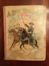 SCARCE 1899 A Boy Trooper with Sheridan - Civil War Union Cavalry Childrens book