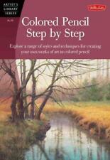 COLORED PENCIL STEP BY STEP - FOSTER, WALTER - NEW PAPERBACK BOOK