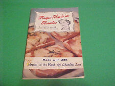 1956 MAGIC MEALS IN MINUTES MADE WITH ARK BREAD RECIPE BOOKLET BY PATTY BAKER