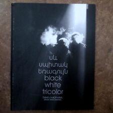Սև Սպիտակ Եռագույն- Զ. Խաչիկյան; Black White Tricolo- Khachikyan; ARMENIA Photos