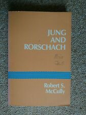 JUNG AND RORSCHACH: A STUDY IN ARCHETYPE OF PERCEPTION By Robert S. Mccully