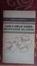 GADDA CARLO EMILIO MEDITAZIONE MILANESE prima edizione 1974 Einaudi Firmato