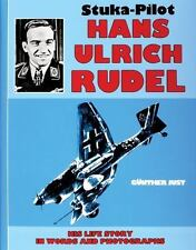Book - Stuka Pilot Hans-Ulrich Rudel by Gunther Just