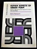 HUMAN ASPECTS OF URBAN FORM: A MAN-ENVIRONMENT APPROACH TO URBAN FORM AND DESIGN