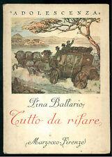 BALLARIO PINA TUTTO DA RIFARE MARZOCCO 1947 ILLUSTRAZIONI ANICHINI