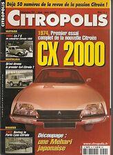 CITROPOLIS 50 CITROEN CX 2000 1974 4X4 C44 CITROEN 7S 1934 LE PARIS LYON CITROEN
