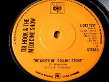 """DR HOOK & THE MEDICINE SHOW - THE COVER OF THE ROLLING STONE  7"""" VINYL"""