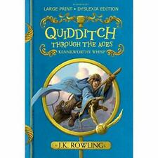 Quidditch Through the Ages:­ Large Print Dyslexia Editi - Hardback NEW Rowling,