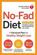 American Heart Association No-Fad Diet, 2nd Edition: A Personal Plan for Healthy