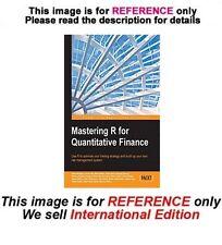 Mastering R for Quantitative Finance by Tamas Vadasz (International Edition)