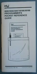 INTEL 8086 / 8088 / 8087 / 80186 / 80188 Programmer's Reference Guide 1982