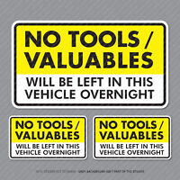 3 x No Tools Valuables Left In This Vehicle Overnight Stickers Van HGV - SKU5351