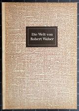 Robert Walser. Die Welt von Robert Walser. Illustriert von Karl Walser.1961.