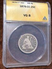 1876- Carson City Seated Liberty Quarter ANACS VG 8 (90% Silver)