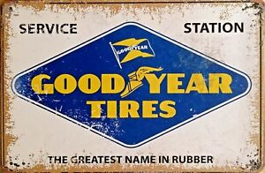 GOODYEAR TIRES Rustic Metal Tin Sign. Plaque Vintage Garage, Bar & Man Cave