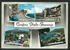 Confine Italo - Francese ( Ventimiglia / Imperia ) : cartolina viaggiata nel '58