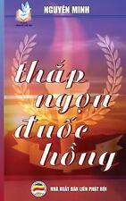 Thap Ngon Duoc Hong : Ban in Nam 2017 by Nguyen Nguyen Minh (2017, Paperback)