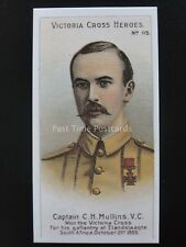 No.115 CAPTAIN C.H. MULLINS Victoria Cross Heroes 101-125 REPRO Taddy 1904