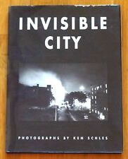 KEN SCHLES - INVISIBLE CITY - 1ST EDITION - HC/DJ - SCARCE