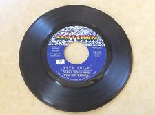 DIANA ROSS & THE SUPREMES -LOVE CHILD / WILL THIS BE THE DAY - MOTOWN 45rpm - EX