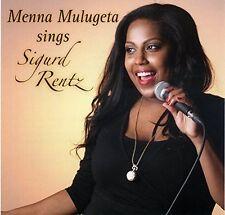 Menna Mulugeta Sings Sigurd Rentz (2013) [Maxi-CD]