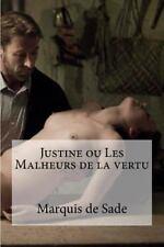 Justine Ou les Malheurs de la Vertu: By De Sade, Marquis Hollibooks