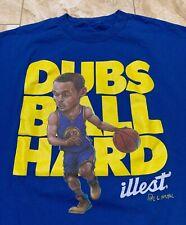 Illest Steph Curry Golden State Warriors Dubs Ball Hard T-Shirt Size Men's XL