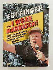 I wear narrisch Edi Finger mein Leben hinter den Kulissen des Sports