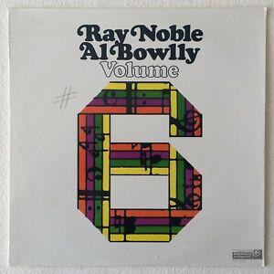 RAY NOBLE / AL BOWLLY ~ VOL. 6 ~ 1978 US 14-TRACK STEREO VINYL LP RECORD