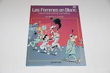 Les Femmes en Blanc T22 Délivre nous du mâle / Bercovici / Cauvin// Dupuis