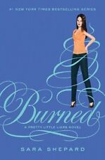 Burned (Pretty Little Liars, Book 12) by Sara Shepard