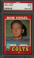 1971 TOPPS #199 BOB VOGEL PSA 9 MINT POP 10 BALTIMORE COLTS FOOTBALL