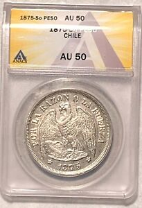 Very Nice 1875-So Chile Peso Graded by ANACS as an AU-50 KM 142.1*