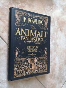 Libro animali fantastici e dove trovarli screenplay originale rowling salani