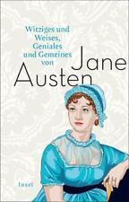 Witziges und Weises, Geniales und Gemeines von Jane Austen (2017, Gebundene Ausgabe)