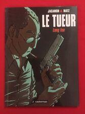 LE TUEUR 1 LONG FEU JACAMON MATZ 1998 LIGNE ROUGE TB BD BANDE DESSINÉE