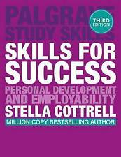 Skills for Success: Personal Development and Employability by Stella Cottrell (P